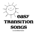 Easy Transition Songs for ECE