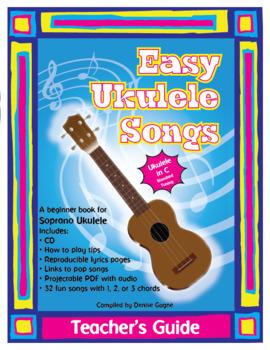 Easy Ukulele Songs (C) Teacher's Guide