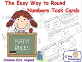 Common Core-The Easy Way To Learn To Round Numbers Task Cards