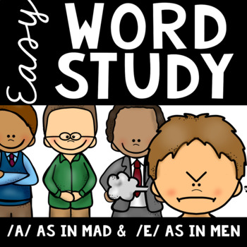 Easy Word Study (Short A and Short E)