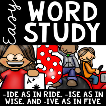 Easy Word Study (Word Family -ide, -ise, and -ive)