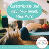 Easy and Customizable Kid-Friendly Meal Plans
