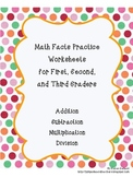Easy and Fast Math Facts Practice Worksheets