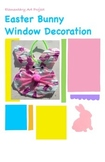 Easy and Fun Art: Easter Bunny Window Decoration