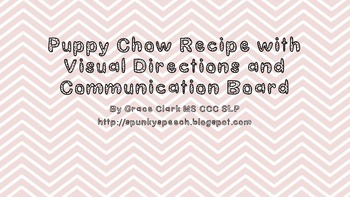 Easy and Fun Puppy Chow Recipe with Visuals and Communication Board
