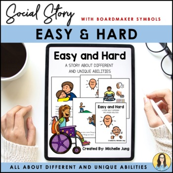 Easy and Hard - A Social Story About Learning Difference (Boardmaker Symbols)