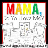 Mama, Do You Love Me?