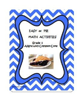 Easy as Pie Math Activities Grade 1