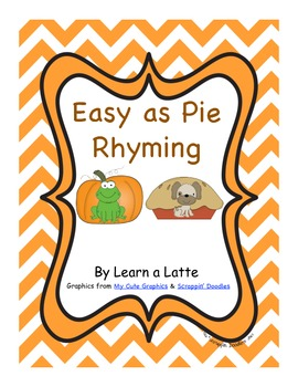 Easy as Pie Rhyming (Thanksgiving Rhyming Matching Game)