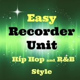 Easy Recorder Songs for Middle School and Upper Elementary in Hip Hop Style