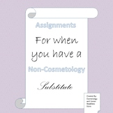 Easy to Follow Assignments for a Non-Cosmetology Sub