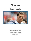 Easy to Read Biographies: Tom Brady