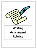 Easy to use Writing Assessment Rubrics