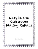 Easy to use Writing Rubrics for the Classroom Teacher