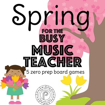 Spring Music Game Bundle: 5 no prep board games!