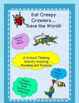 Eat Creepy Crawlies! Critical Thinking Reading and Science Activity