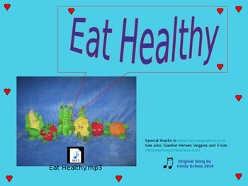 Eat Healthy Song (and activities)