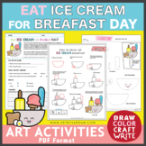 Eat Ice Cream for Breakfast Day (February)