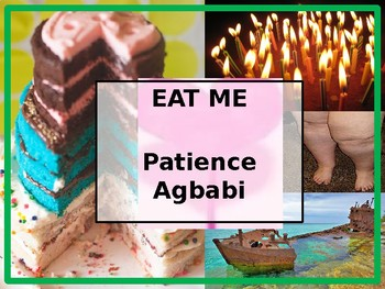 Eat Me - Patience Agbabi - POEMS OF THE DECADE
