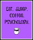 Eat. Sleep. Coffee. Psychology.