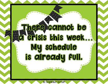 """""""No Crisis This Week"""" Printables Set"""