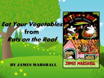 Eat Your Vegetables from Rats on the Roof by Marshall Text Talk Collaborative