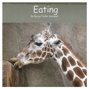 Eating: An Emergent Guided Reading Ebook for Kindergarten or Early First Grade