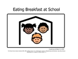 Eating Breakfast at School Social Story