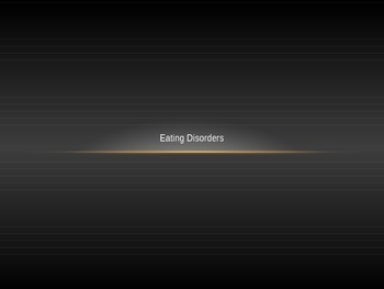 Eating Disorders Power point Unit