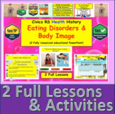 Eating Disorders and Body Image lessons (Physical and Ment