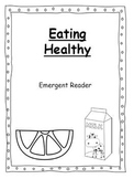 Eating Healthy- Emergent Reader
