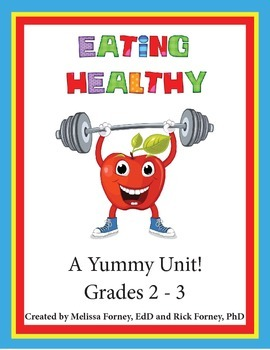 Eating Healthy Grades 2 - 3