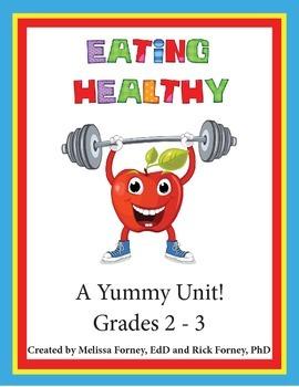 Eating Healthy Grades 2 - 3