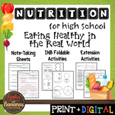 Eating Healthy in the Real World - Interactive Note-Taking Materials