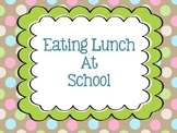 Eating Lunch at School Social Story