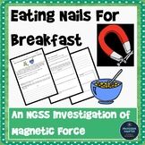 NGSS Middle School Fields Exist Between Objects Magnetism Lab Activity MS-PS2-5
