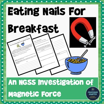 Element Inquiry Lab (Pulling Iron From Cereal!!) NGSS alig