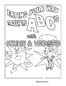 Fruit and Veggie ABC Coloring Book by KidZ Learning Connections | TpT