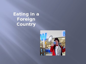 Eating in a Foreign Country