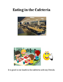 Eating in the Cafeteria Social Story