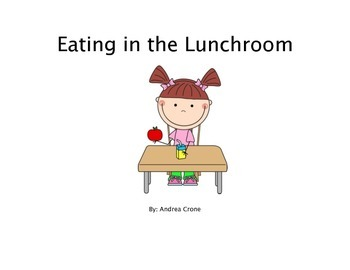 Social Story - Eating in the Lunchroom