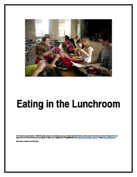 Eating in the Lunchroom Social Story