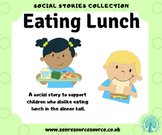 Eating my Lunch Social Story