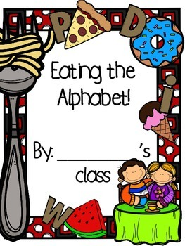 Eating the Alphabet Class Book - Lois Ehlert Author Study