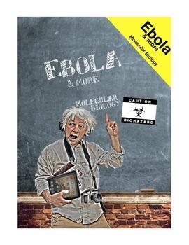 Ebola & More: Molecular Biology