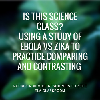 Ebola vs Zika: Comparing and contrasting science content i