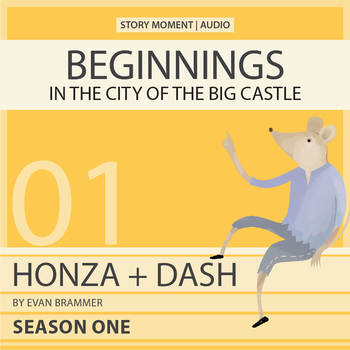 Ebook + Audiobook! - Honza + Dash: Beginnings - In the City of the Big Castle