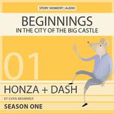 Ebook + Audiobook! - Honza + Dash: Beginnings - In the Cit