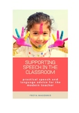 Ebook: Supporting Speech in the Classroom- speech and lang