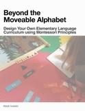 Montessori Homeschool Ebook: Design Your Own Elementary La